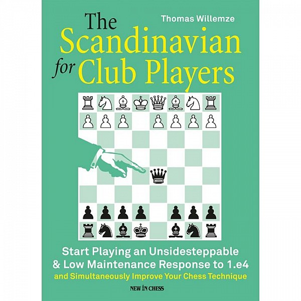 The Scandinavian for Club Players , Start Playing an Unsidesteppable & Low Maintenance Response to 1.e4 - Συγγραφέας: Thomas Willemze