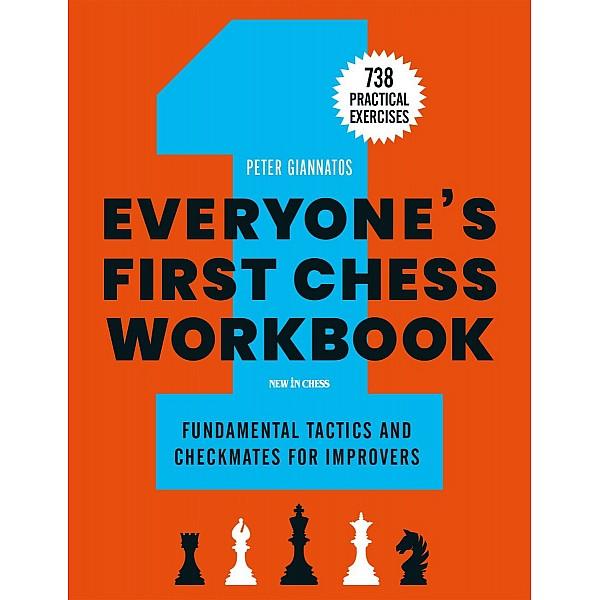 Everyone-First-Chess-Workbook , 738 Practical Exercises - Συγγραφέας: Peter Giannatos