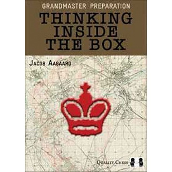 Grandmaster Preparation - Thinking Inside the Box (Hardcover)