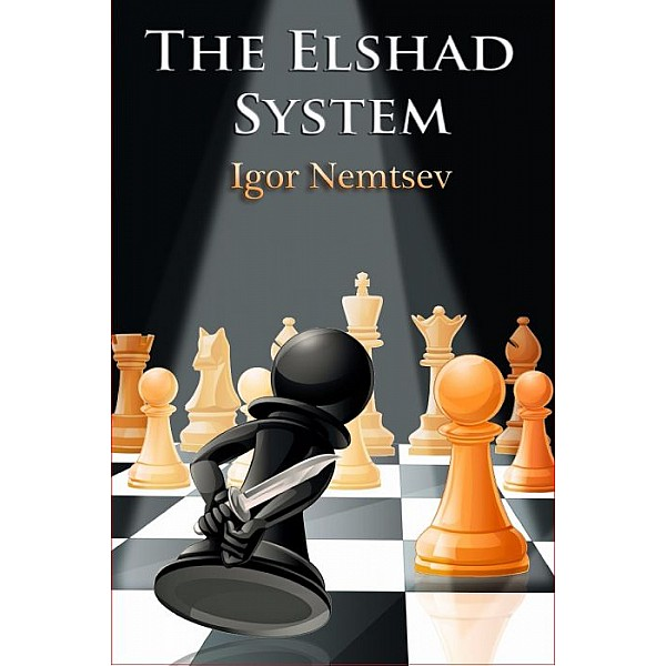 Home  What's new  The Elshad System: Play Fresh, Fighting Chess