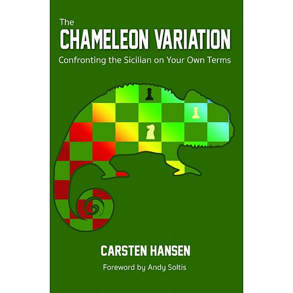 The Chameleon Variation: Confronting the Sicilian on Your Own Terms