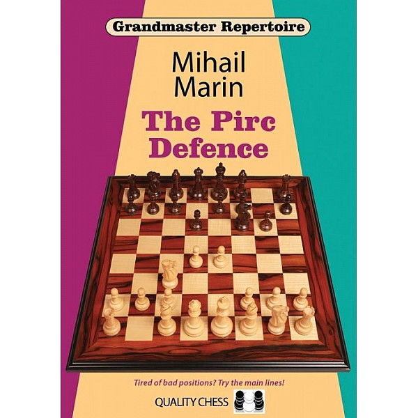 Grandmaster Repertoire - The Pirc Defence: Tired of Bad Positions? Try the Main Lines!